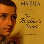 St. Gerard Majella The Mother's Saint