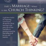 Marriage - What is the Church Thinking